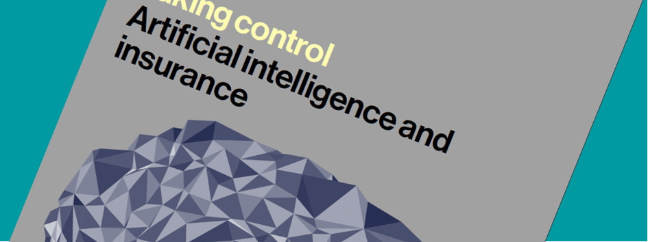 Taking control: artificial intelligence and insurance
